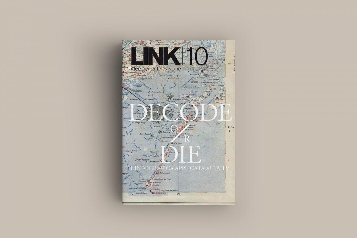 immagine rivista Decode or Die. L'infografica applicata alla tv
